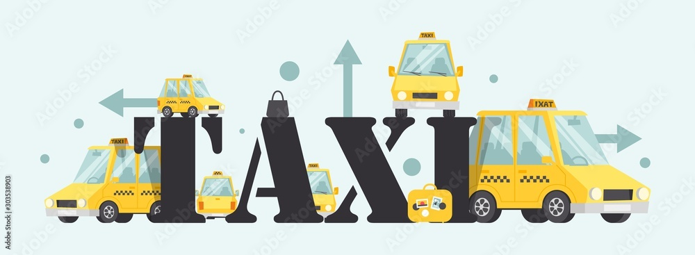 Fototapety, obrazy: Taxi service label, vector illustration. Fast and reliable cab company, popular city transport. Yellow car in cartoon style, large letters typographic cover