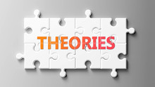 Theories Complex Like A Puzzle...