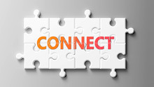Connect Complex Like A Puzzle - Pictured As Word Connect On A Puzzle Pieces To Show That Connect Can Be Difficult And Needs Cooperating Pieces That Fit Together, 3d Illustration
