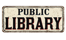 Public Library Vintage Rusty Metal Sign