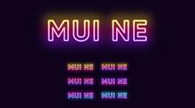 Neon Mui Ne Name, City In Viet...