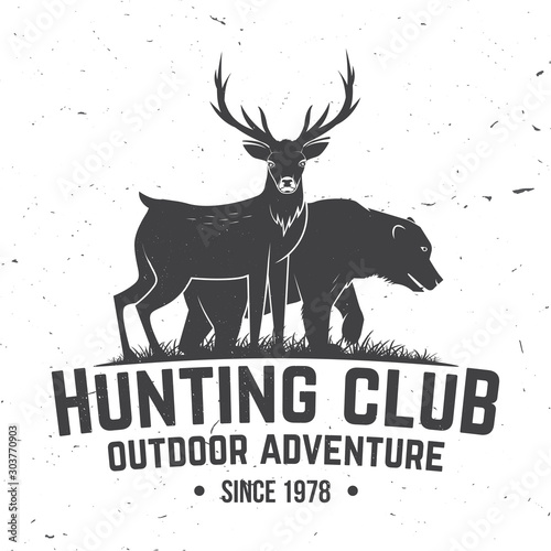 Hunting club badge. Vector illustration. Concept for shirt, label, print, stamp, badge, tee. Vintage typography design with deer, bear and forest silhouette. Outdoor adventure hunt club emblem Wall mural