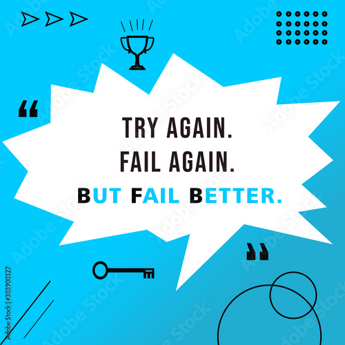 Fotografie, Tablou Illustration - Motivational Quotes About Fail and Try Again With Blue Degrade Ba