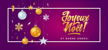 Joyeux Noel - Merry Christmas In French Language Purple Card Template Glitter Gold Elements, Snowflakes, Stars And Calligraphy