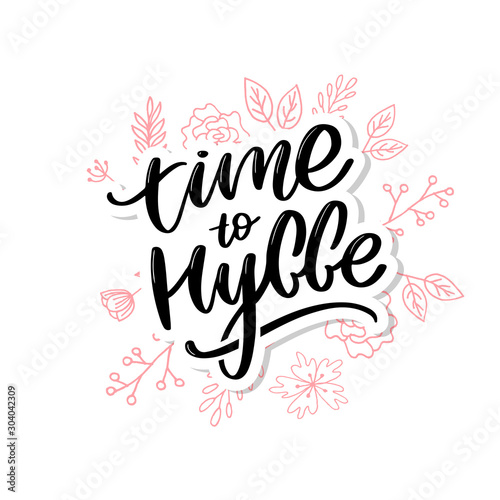 Papiers peints Positive Typography Let's hygge. Inspirational quote for social media and cards. Danish word hygge means cozyness, relax and comfort. Black lettering isolated on white background