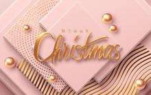Merry Christmas. Vector 3d Ill...