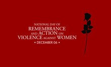Vector Illustration On The Theme Of National Day Of Remembrance And Action On Violence Against Women On December 6th.
