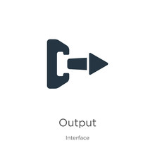 Output Icon Vector. Trendy Fla...