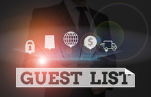 Word Writing Text Guest List. Business Photo Showcasing A List Of Showing Who Are Allowed To Enter The Show Or An Event