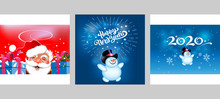Christmas Cards For Your Design. Three Cute Images With Happy Santa Claus And A Merry Snowman On Blue. Happy Snowman Wishes You A Happy New Year 2020. Templates For: Greeting Card, Posters, Banners