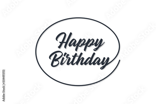 Happy Birthday lettering black text handwriting  calligraphy linked with ellipse isolated on white background Canvas Print