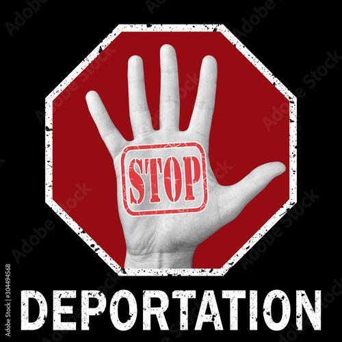Vászonkép Stop deportation conceptual illustration