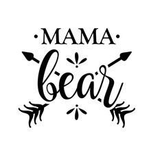 Mama Bear Vector Clip Art. Mom Life Design. Isolated On Transparent Background.