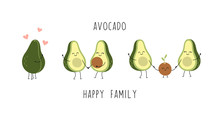 Cute Avocado Characters, Couple In Love, Young Parents, Little Baby, Happy Family. Cartoon Vector Isolated Illustration On A White Background.
