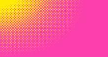 Pink Halftone Pop Art Backgrou...