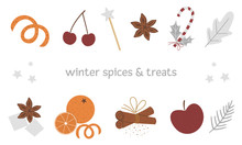 Vector Set Of Traditional Winter Spices And Fruit. Holiday Seasonal Christmas Treats Isolated On White Background. Cozy Warming Food Ingredients For Festive Drinks.