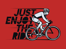 Just Enjoy The Ride T Shirt Design Poster Cycling Quote Slogan In Vintage Style
