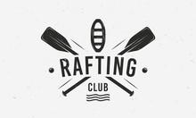 Extreme Water Sport Badge, Label. Vintage Rafting Logo, Poster Template. Vintage Typography. Vector Illustration