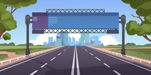 Cartoon Highway. Empty Road With City Skyline On Horizon And Nature Landscape, Highway View. Vector Scene With Road To City With Information Board, Illustration Asphalt Road Without People And Cars