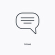 Typing outline icon. Simple linear element illustration. Isolated line Typing icon on white background. Thin stroke sign can be used for web, mobile and UI.