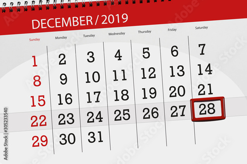 Fotografia  Calendar planner for the month december 2019, deadline day, 28, saturday