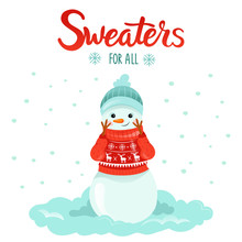 Cute Snowman In Sweater. Comfort During The Cold Season. Winter Or Autumn Cartoon Illustration With Text.