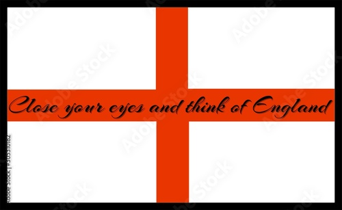 Close your eyes and think of england proverb on a flag. Canvas Print