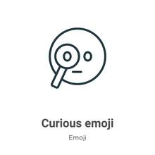 Curious Emoji Outline Vector I...