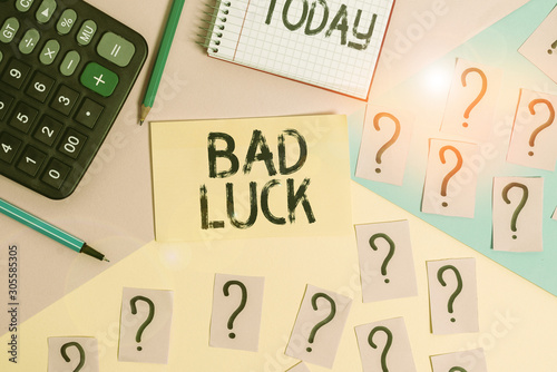 Photo  Conceptual hand writing showing Bad Luck