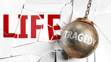 Tragedy And Life - Pictured As...