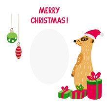 Vector Illustration Of A Very Cute Meerkat With Xmas Gifts And Christmas Decorations. Marry Christmas Lettering. Place For Your Text. Isolated On White. Green And Red Colors.