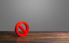 Red Prohibition Symbol NO. Ban...