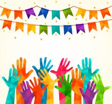 Colorful Up Hands. Vector Illustration, An Association, Unity, Partners, Company,  Friendship, Friends Background Volunteers Celebration Birthday Celebration, Dancing, Disco Dance Joy Fun Corporate