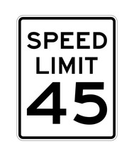Speed Limit 45 Road Sign In USA