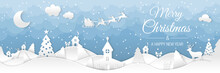 Winter Christmas Landscape With Houses And Trees. Merry Christmas And Happy New Year. Santa Claus Sleigh In The Night Sky With Stars. Vector Paper And Crafts Art