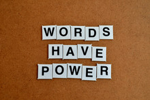 Words Have Power Formed With L...