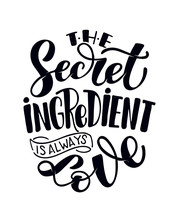 The Secret Ingredient Is Always Love - Love You - Hand Drawn Doodle Lettering Postcard