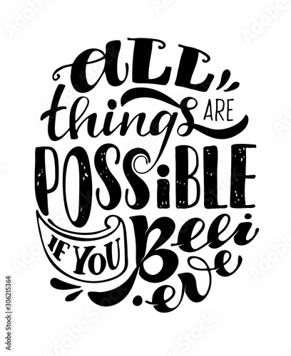 All things are possible if you Believe - cute hand drawn doodle lettering postca Fototapeta