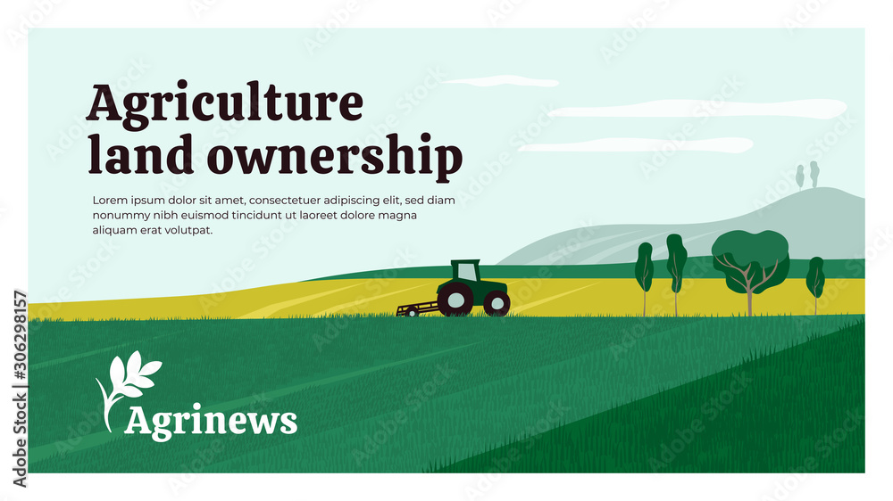 Fototapeta Vector illustration of agriculture land ownership. Background with tractor on field, landscape, farm. Agrinews icon with wheat spike. Design for banner, layout, annual report, web, flyer, brochure, ad