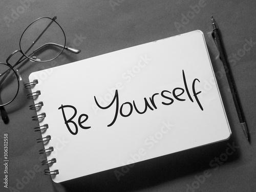 Vászonkép  Be Yourself, Motivational Business Words Quotes Concept