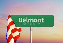 Belmont – North Carolina. Road Or Town Sign. Flag Of The United States. Sunset Oder Sunrise Sky. 3d Rendering