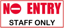A Sign That Says : NO ENTRY - ...