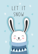 Greeting Card With A Cute Rabbit, Let It Snow. Cartoon Style For Christmas And New Year. The Concept Of Winter, Holidays. Vector Illustration For Children.