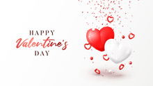 Happy Valentine's Day Holiday Banner. Vector Illustration With Realistic Flying Red And White Hearts, Balls And Confetti On White Background. Festive Greeting Card, Horizontal Poster.