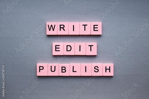 Write edit publish Wallpaper Mural