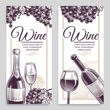 Sketch Wine Banners. Classical Alcoholic Drink Bottle And Wineglasses Grapes Flayers, Invitation Cards, Promotion Labels Vector Set
