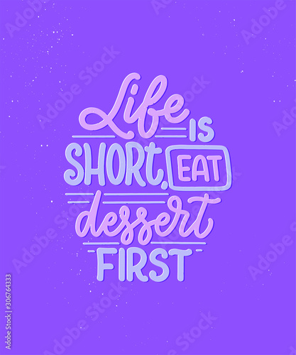 Photo  Funny saying, inspirational quote for cafe or bakery print