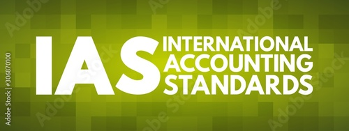Fotografie, Tablou IAS - International Accounting Standards acronym, business concept background