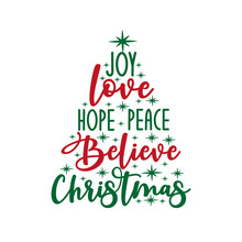 Joy Love Hope Peace Believe Ch...