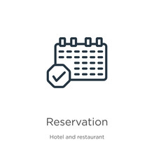 Reservation Icon. Thin Linear Reservation Outline Icon Isolated On White Background From Hotel And Restaurant Collection. Line Vector Reservation Sign, Symbol For Web And Mobile